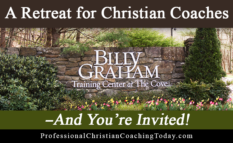 A Retreat for Christian Coaches – And You're Invited!