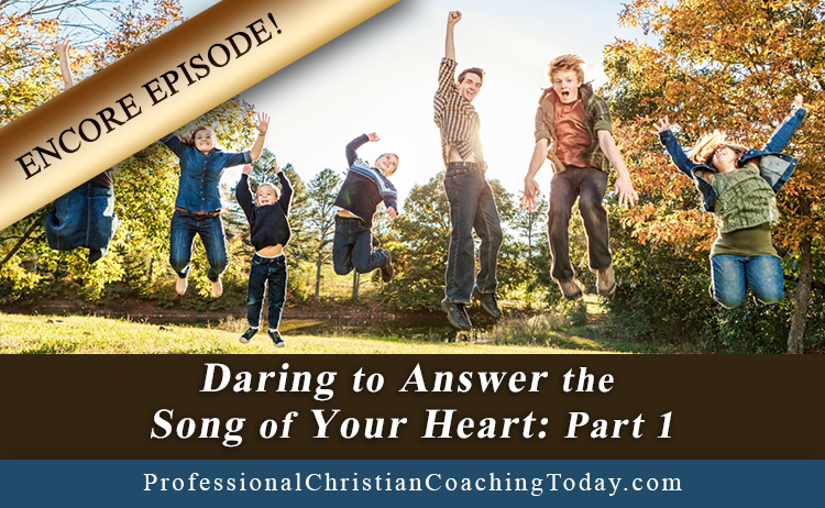 Chris McCluskey on Daring to Answer the Song of Your Heart – Part 1 – Encore Episode #168