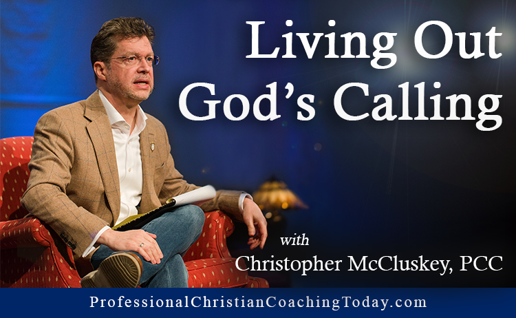 Living Out God's Calling – Podcast #138