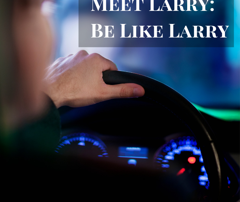 Meet Larry…