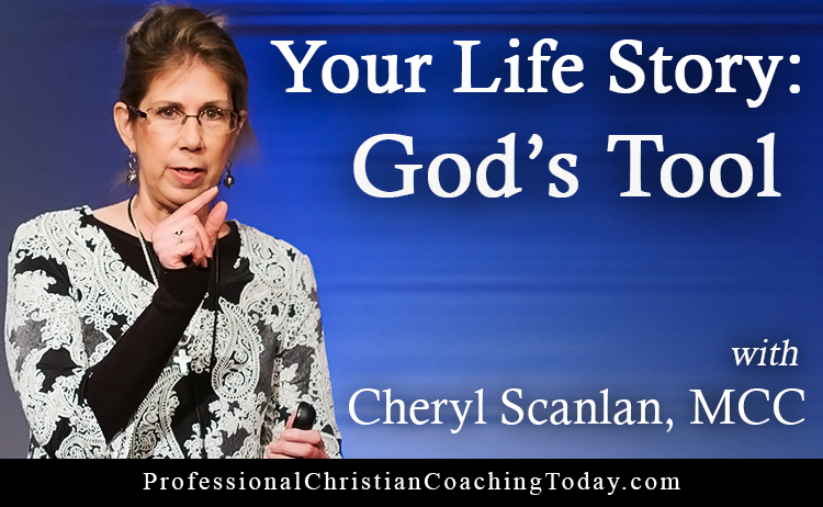 Your Life Story: God's Tool with Cheryl Scanlan – Podcast #150