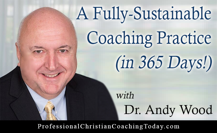 A Fully Sustainable Coaching Practice in 365 Days – Podcast #151