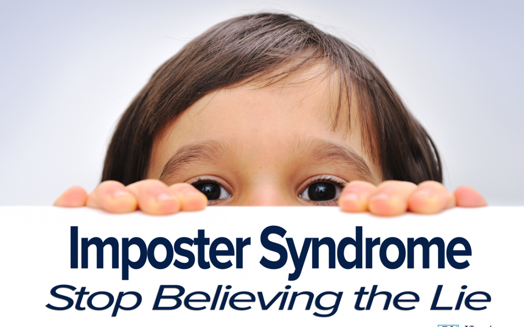 Impostor Syndrome: Stop Believing the Lie
