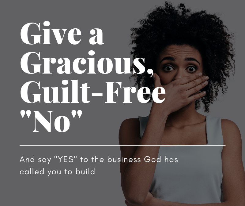 """Lose the guilt + """"10 Ways to Say """"NO"""" Firmly and Politely"""""""